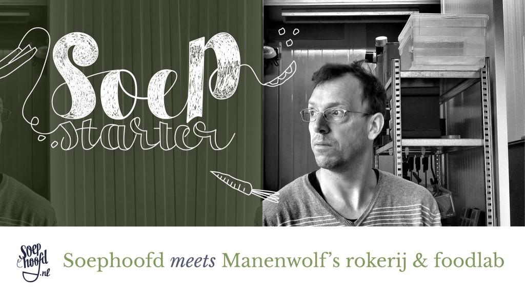 soepstarter-manenwolfs-lancering-soepstarter
