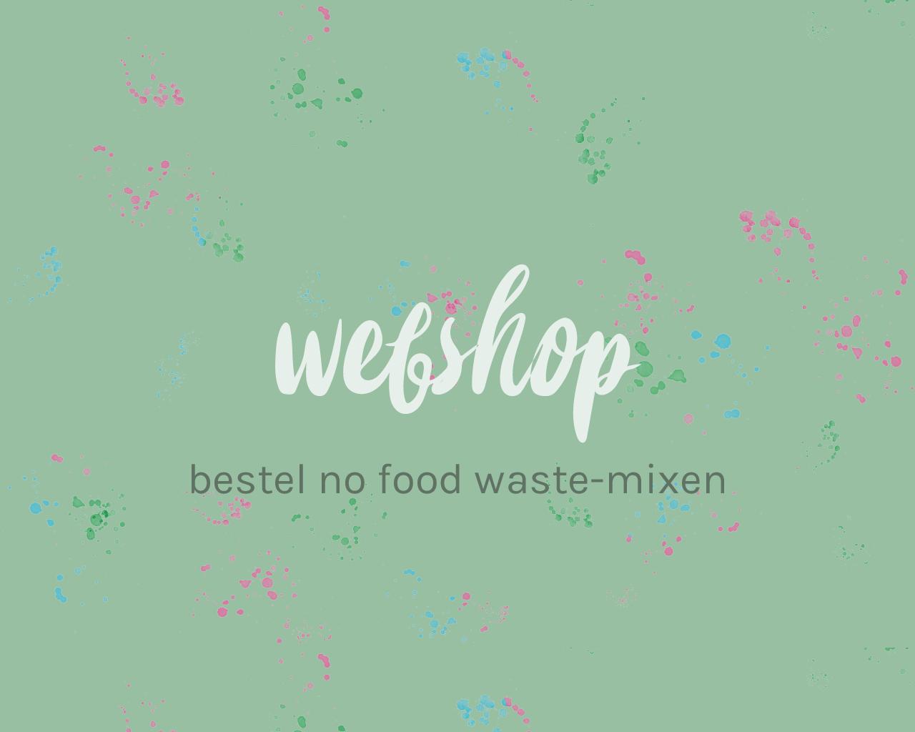 bestel no food waste mixen